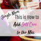 how to add self care