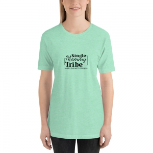 Single Mommy Tribe T-Shirt